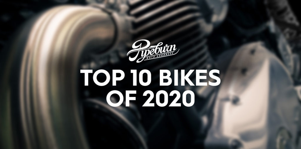 HISTORY MAKING YEAR: TOP TEN BIKES OF 2020.